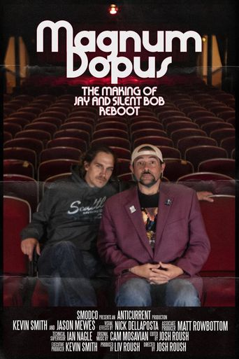 Magnum Dopus: The Making of Jay and Silent Bob Reboot Poster