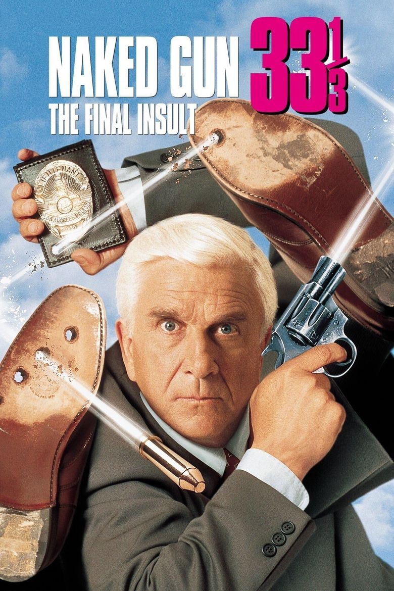 Naked Gun 33⅓: The Final Insult Poster