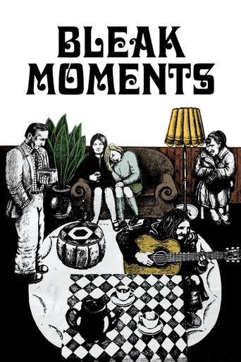 Bleak Moments Poster