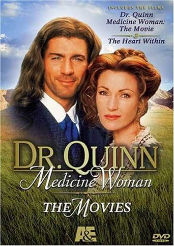 Dr. Quinn, Medicine Woman: The Heart Within Poster