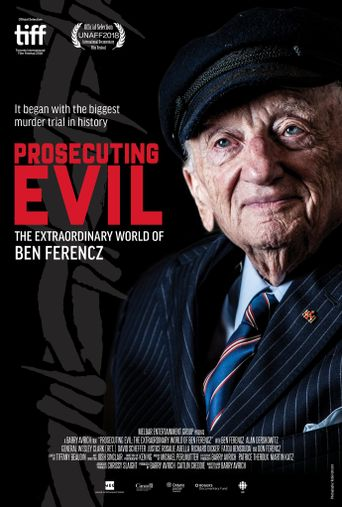 Prosecuting Evil: The Extraordinary World of Ben Ferencz Poster