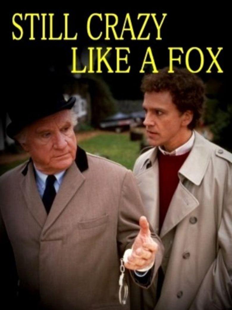 Still Crazy Like A Fox Poster