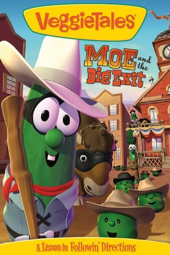 VeggieTales: Moe and the Big Exit Poster