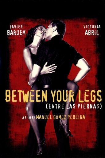 Between Your Legs Poster