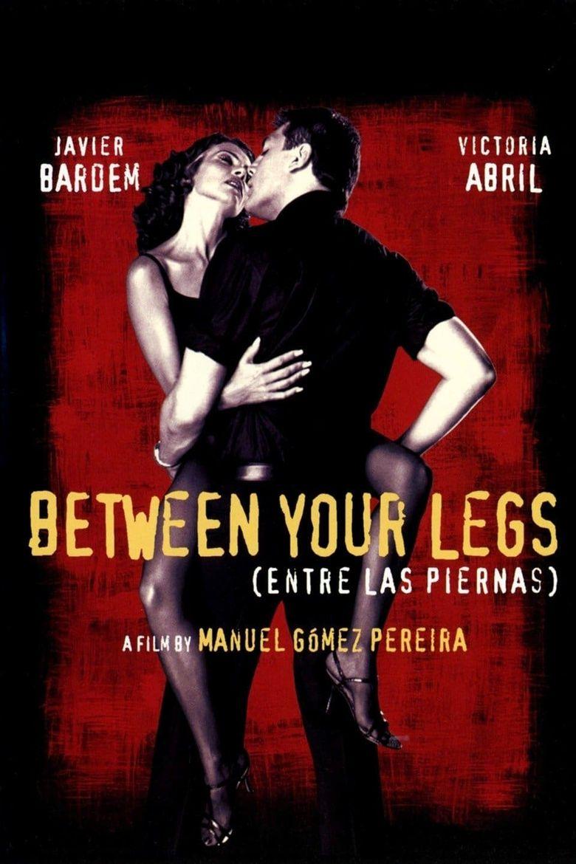 Between Your Legs Poster