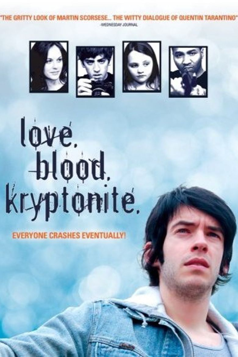 Love. Blood. Kryptonite. Poster