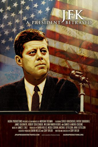 JFK: A President Betrayed Poster