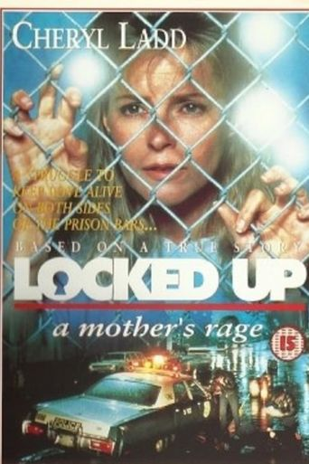 Locked Up: A Mother's Rage Poster