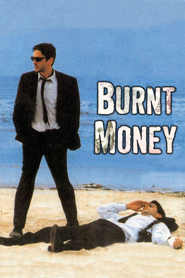 Burnt Money Poster