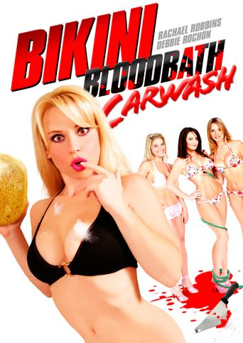 Bikini Bloodbath: Car Wash Poster