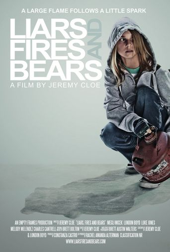 Liars, Fires and Bears Poster
