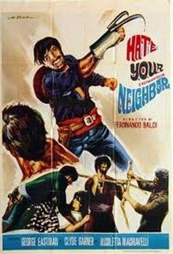 Hate Thy Neighbor Poster