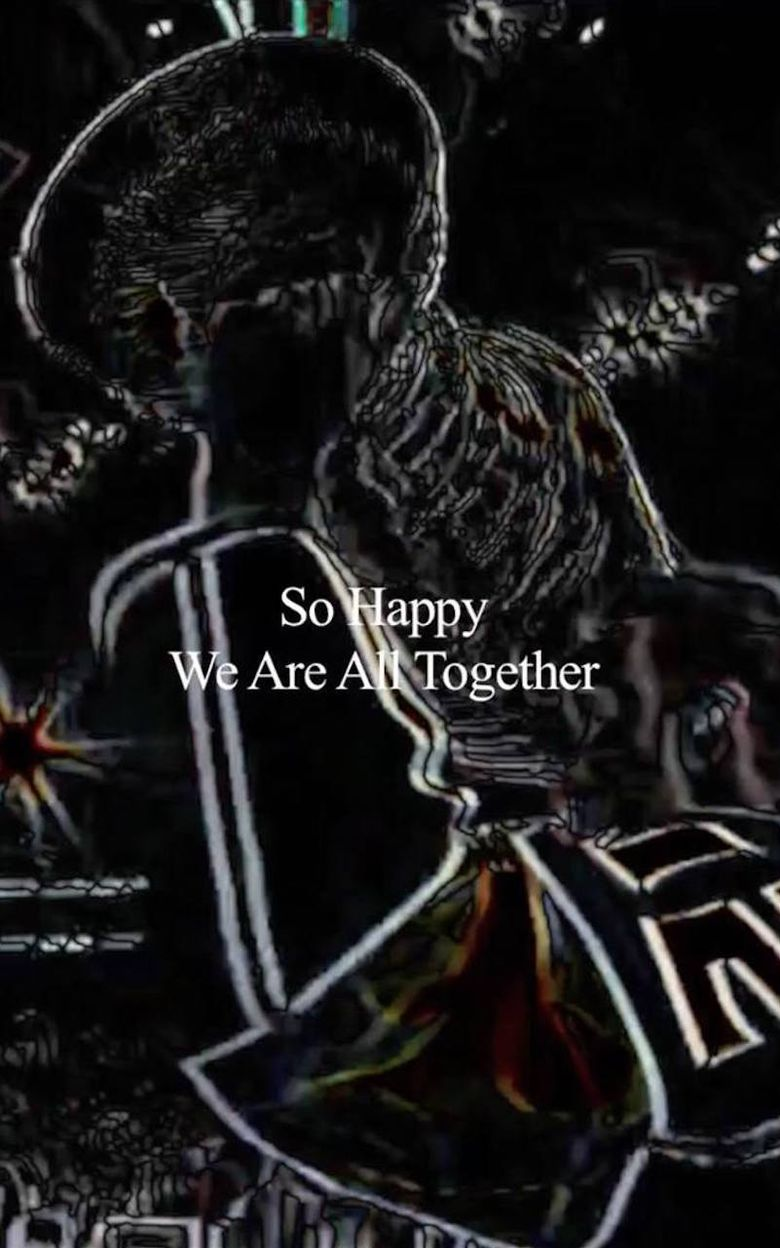 So Happy We Are All Together Poster