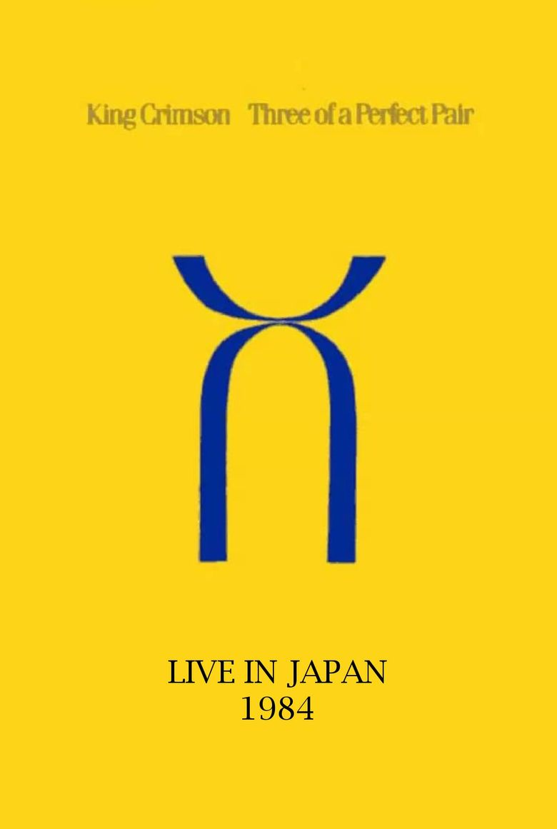 King Crimson: Three of a Perfect Pair Live in Japan Poster