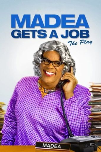 Madea Gets A Job - The Play Poster