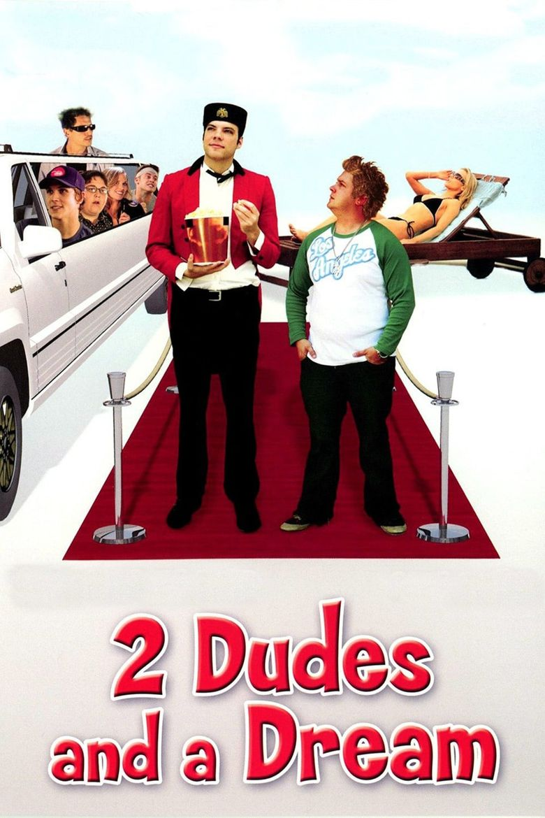 2 Dudes and a Dream Poster