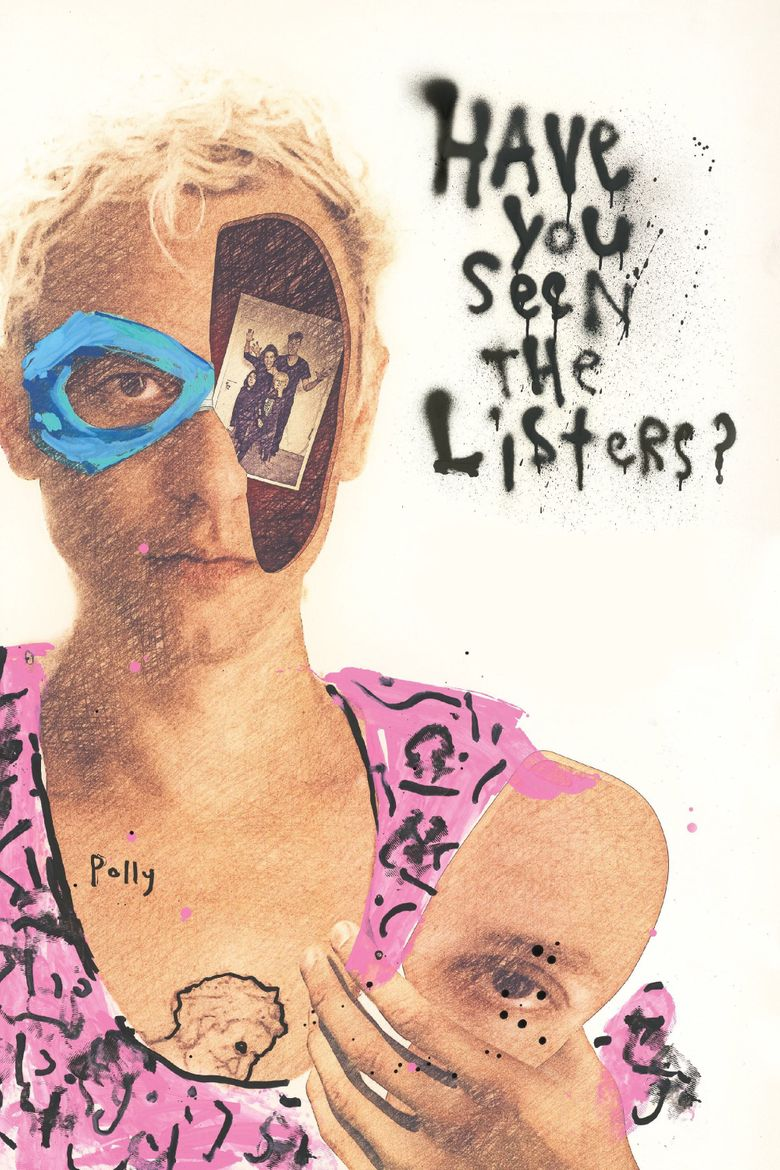 Have You Seen the Listers? Poster
