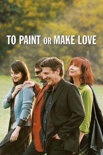 To Paint or Make Love Poster