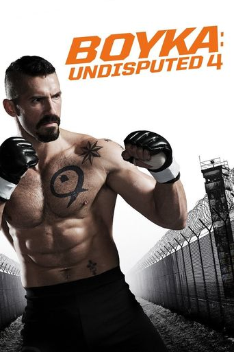 Boyka: Undisputed IV Poster