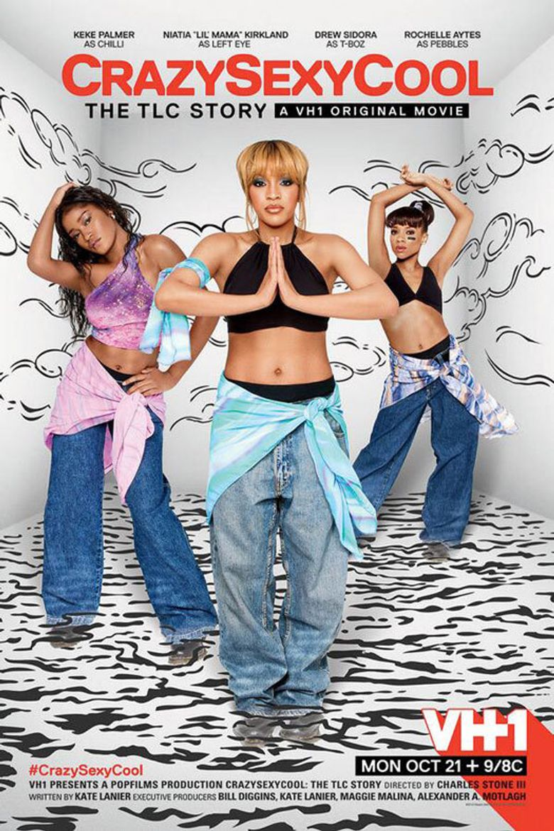 Crazy Sexy Cool: The TLC Story Poster