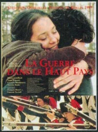 La guerre dans le Haut Pays Poster