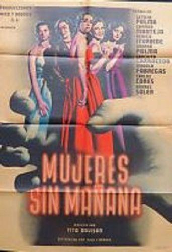 Mujeres sin mañana Poster