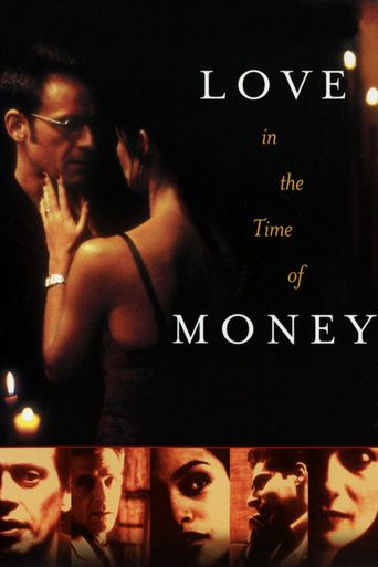 Love in the Time of Money Poster