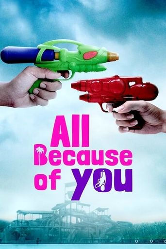 All Because of You Poster