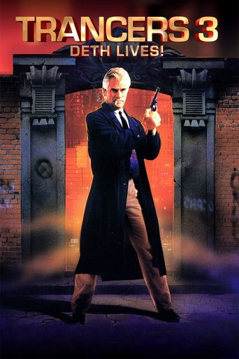 Watch Trancers 3: Deth Lives