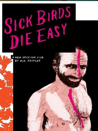 Sick Birds Die Easy Poster