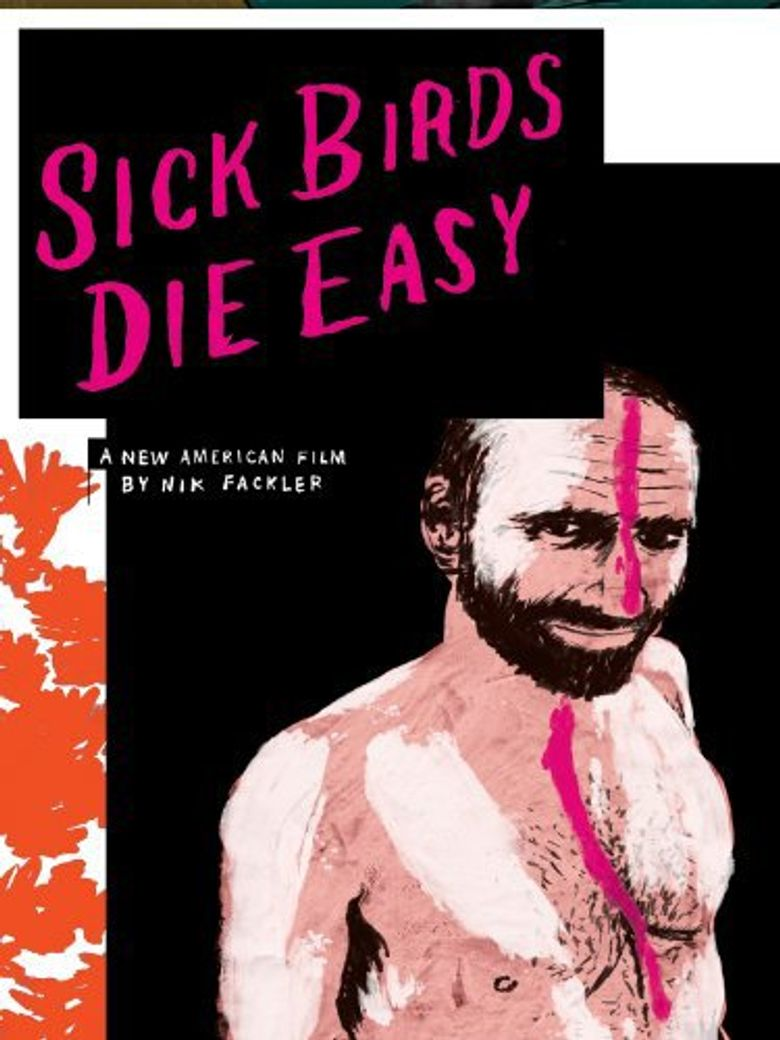 Watch Sick Birds Die Easy
