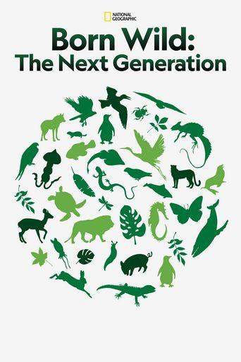 Born Wild: The Next Generation Poster