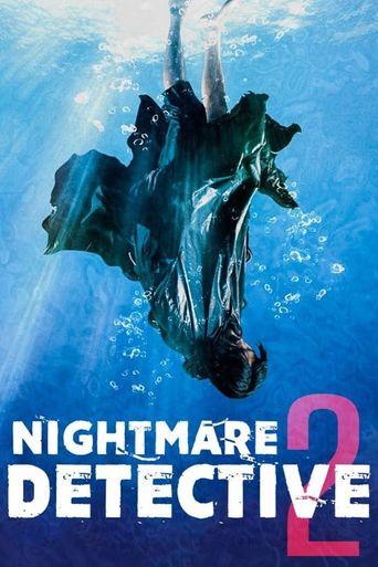Watch Nightmare Detective 2