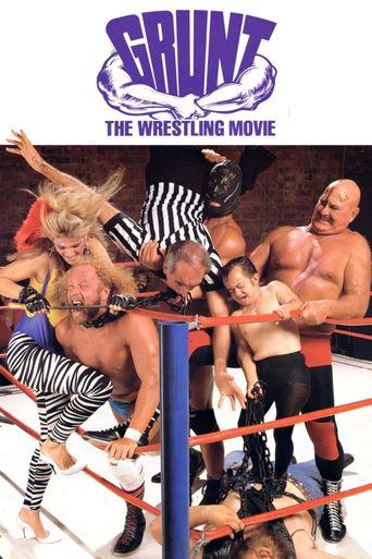 Grunt! The Wrestling Movie Poster
