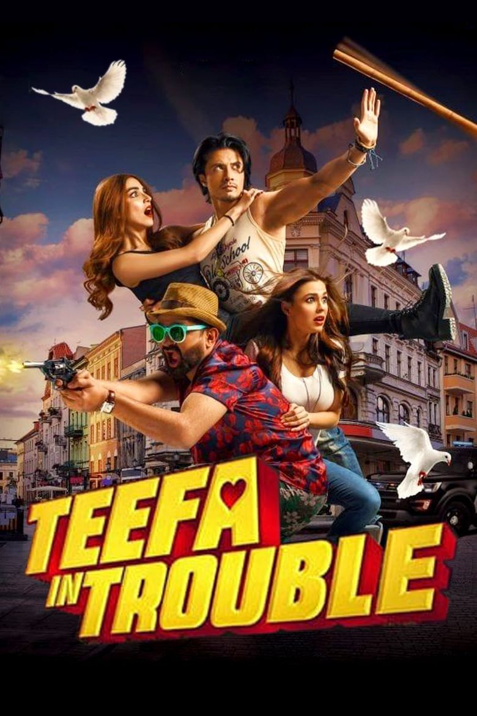 TEEFA IN TROUBLE (2018) con ALI ZAFAR + Sub. Español + Online Poster-780
