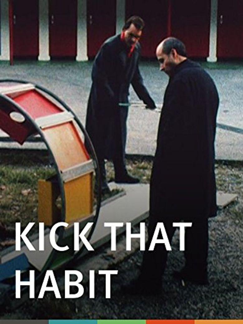 Kick That Habit Poster