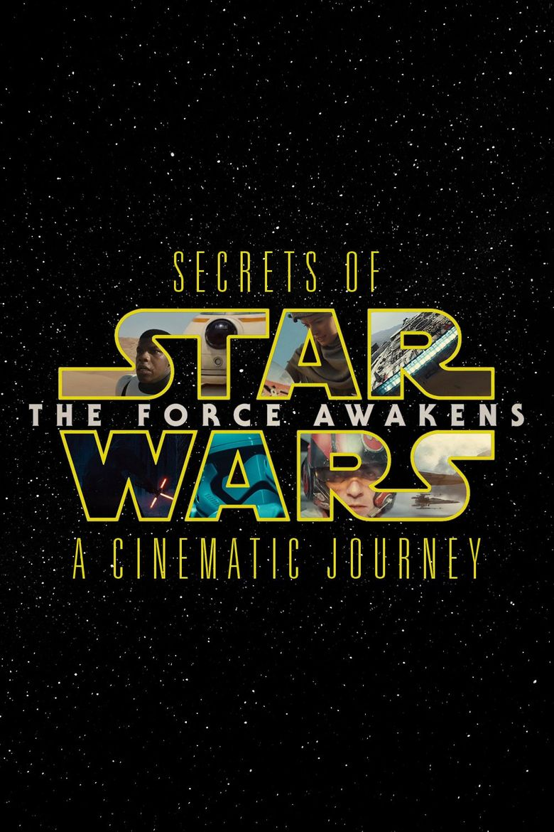 Secrets of the Force Awakens: A Cinematic Journey Poster