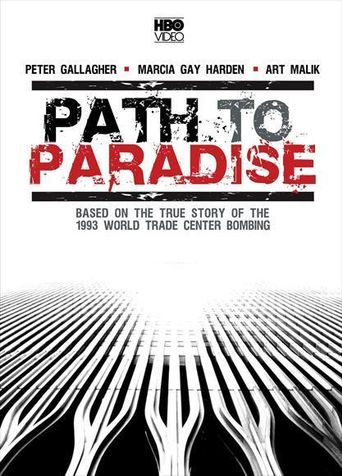 Path to Paradise: The Untold Story of the World Trade Center Bombing Poster