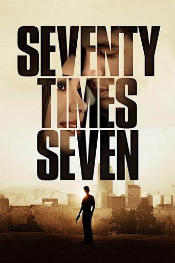 Seventy Times Seven Poster
