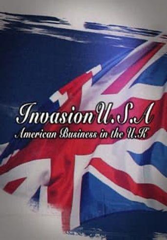 Invasion U.S.A: American Business in the U.K Poster