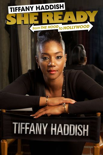 Tiffany Haddish: She Ready! From the Hood to Hollywood! Poster