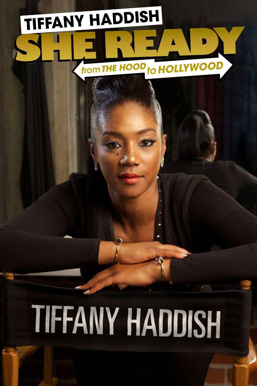 Tiffany Haddish: She Ready! From the Hood to Hollywood! Poster