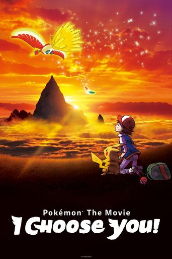 Pokémon the Movie: I Choose You! Poster