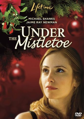 Under the Mistletoe Poster