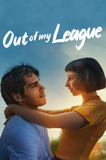 Out Of My League Poster