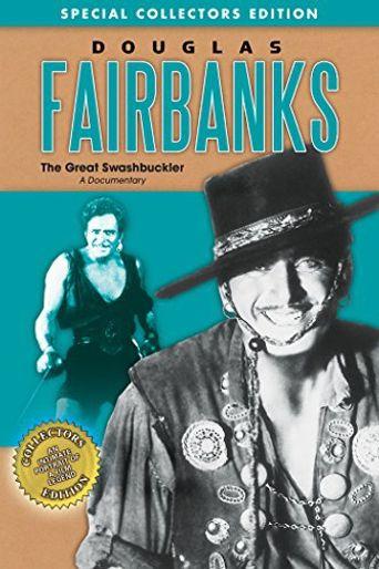 Douglas Fairbanks: The Great Swashbuckler Poster