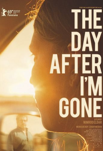 The Day After I'm Gone Poster