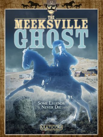 The Meeksville Ghost Poster