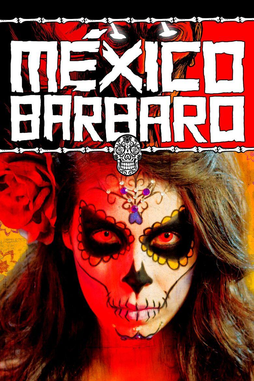 Barbarous Mexico Poster
