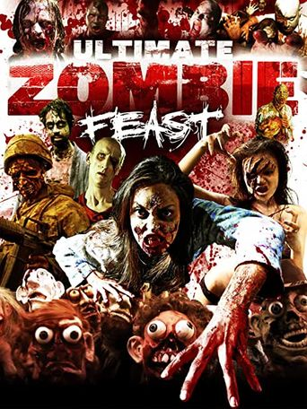 Ultimate Zombie Feast Poster